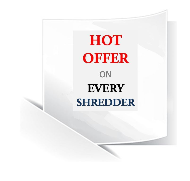 Hot Offer Sale Shredders
